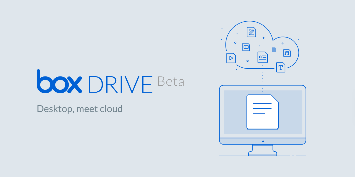 Box Drive Lets Users Access Cloud Files From Their Desktop