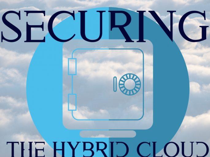Securing hybrid cloud