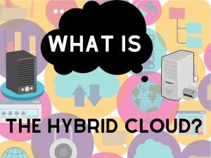 what is the hybrid cloud